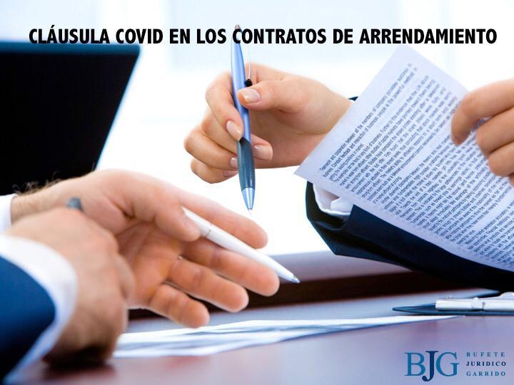 'CLÁUSULA COVID' EN LOS CONTRATOS DE ARRENDAMIENTO