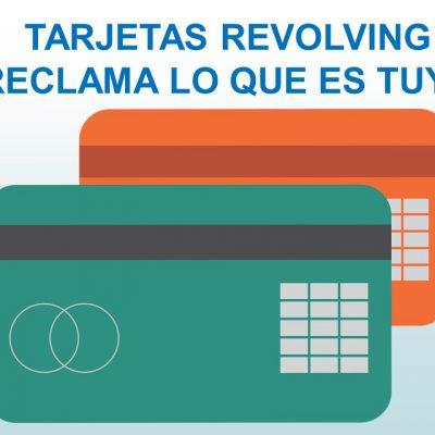TARJETAS REVOLVING. ¡RECLAMA LO QUE ES TUYO!